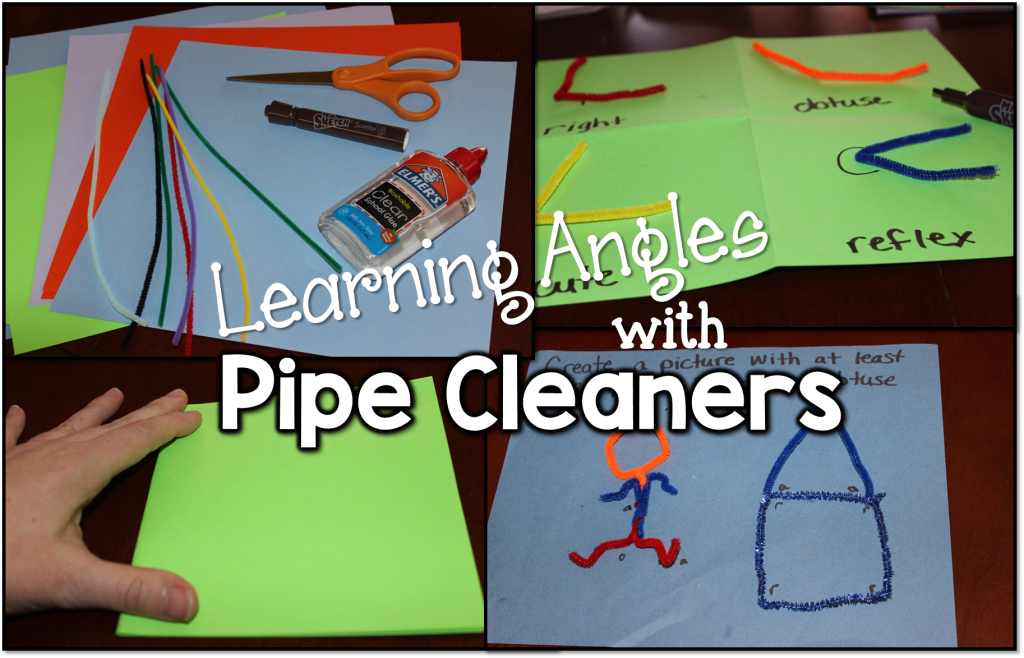 Use inexpensive pipe cleaners to practice different types of angles.